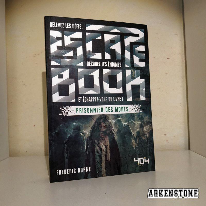 arkenstone escape book prisonnier des morts