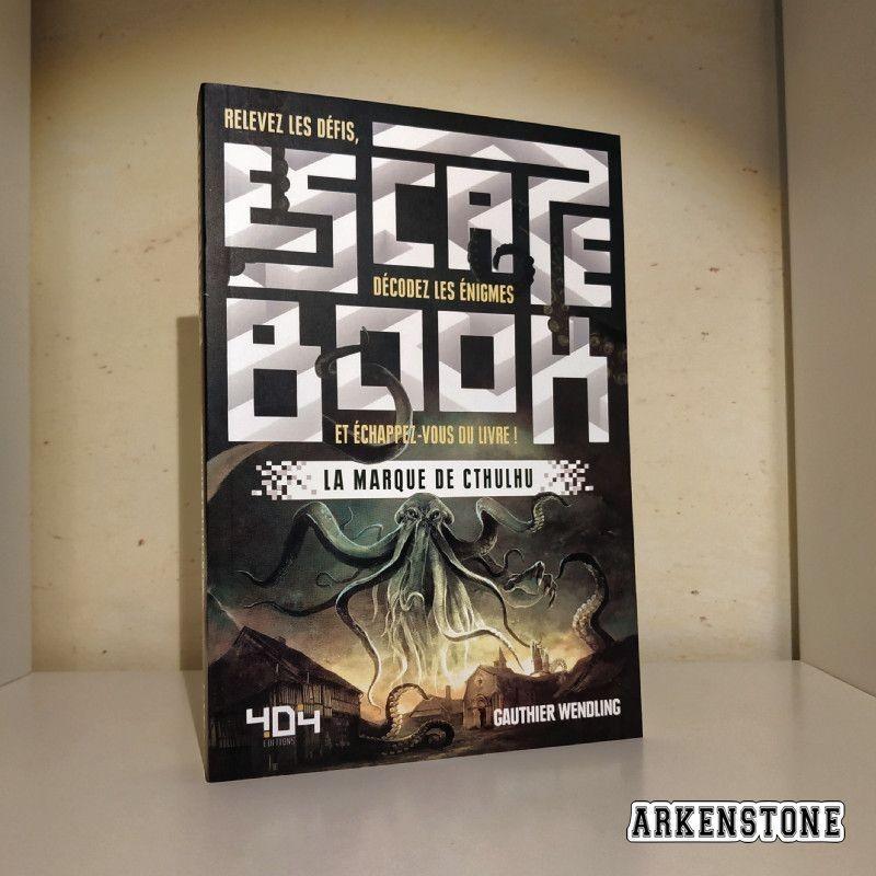 arkenstone escape book la marque de Cthulhu