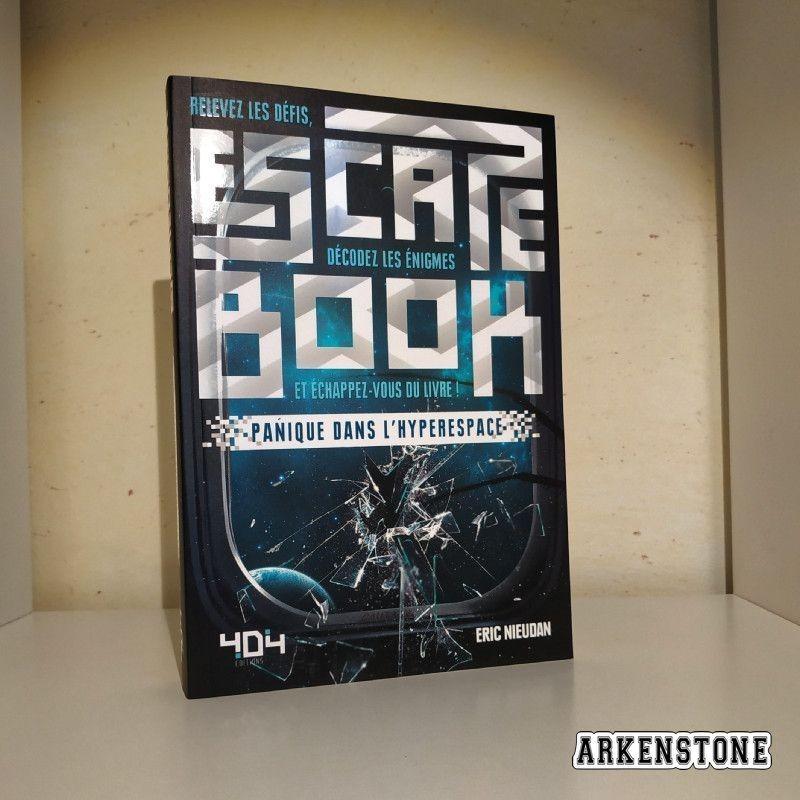 arkenstone escape book panique dans l'hyperespace